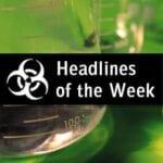 Global Biodefense Headlines of the Week