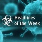 Global Biodefense News on Pathogens and Preparedness