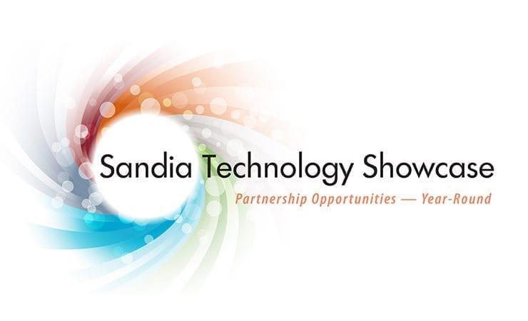 Sandia Technology Showcase