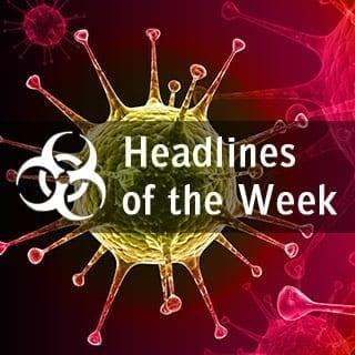 Global Biodefense News Headlines