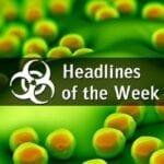 Biodefense Headlines of the Week - MRSA