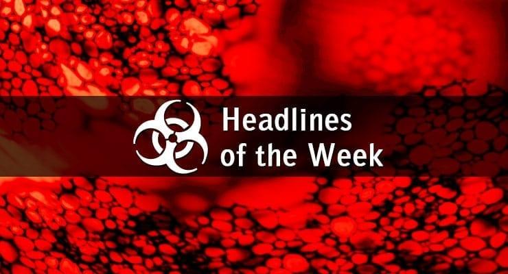 Biosecurity Headlines of the Week