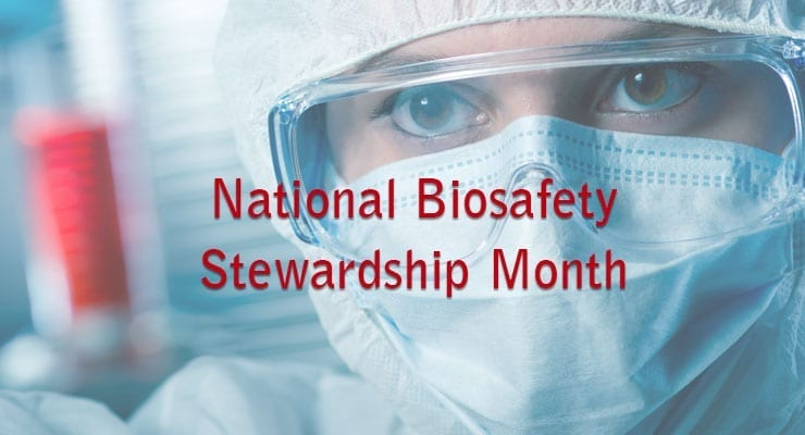 National Biosafety Stewardship Month