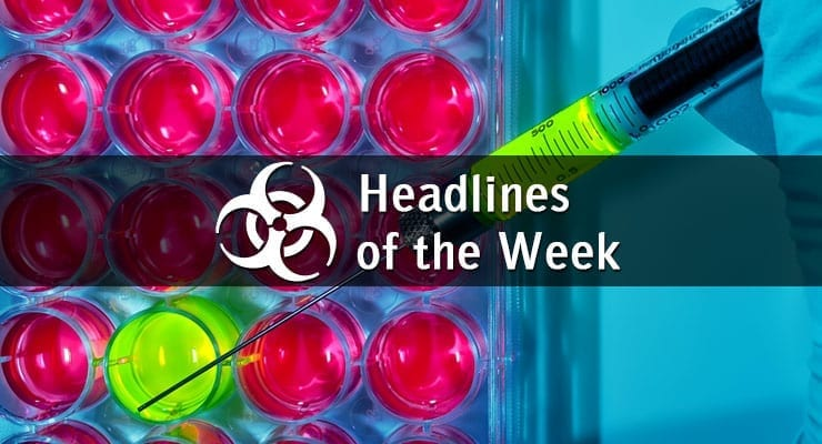 Biodefense and Biosecurity Headlines