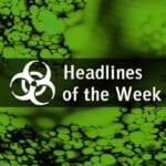 Biodefense Headlines of the Week
