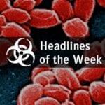 Biodefense Zika Headlines of the Week