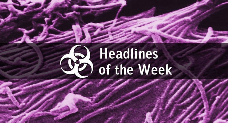 Ebola Particles - Headlines of the Week