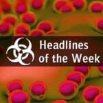 Health Security & Biodefense Headlines