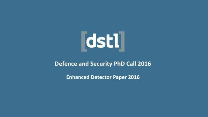 Dstl Enhanced Detector Paper Call