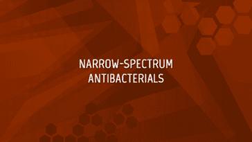 RFI FDA Narrow-Spectrum Antibacterials
