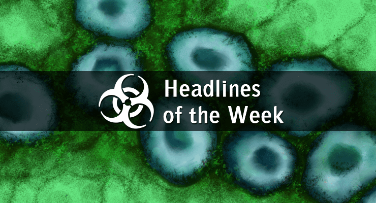 Health Security and Biodefense Headlines