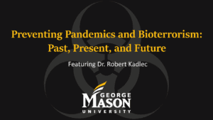 Preventing Pandemics and Bioterrorism: Past, Present, and Future