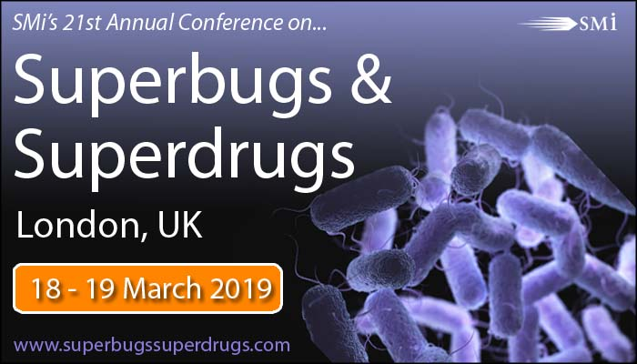 SMi's Superbugs & Superdrugs - March 2019
