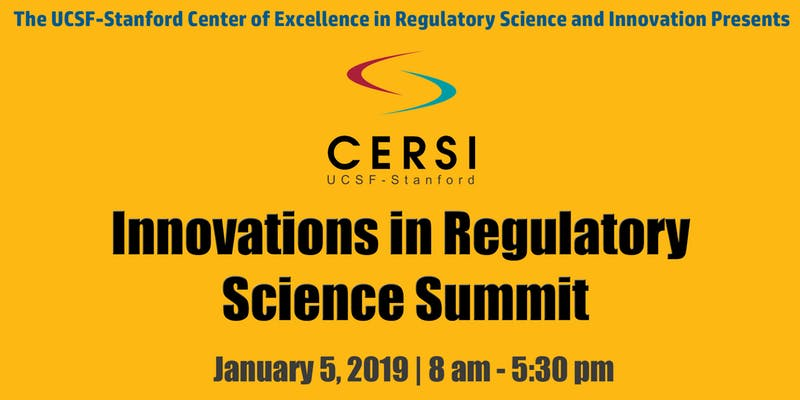 UCSF Stanford Innovations in Regulatory Science Summit