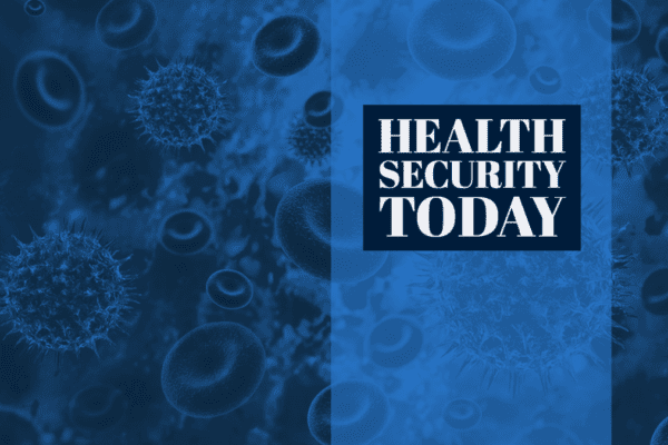 Health Security Today – 21 April 2020